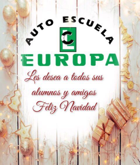 AUTO ESCUELA EUROPA LES DESEA A TODOS SUS ALUMNOS Y AMIGOS FELIZ NAVIDAD Y UN PRÓSPERO Y CONDUCIDO 2020